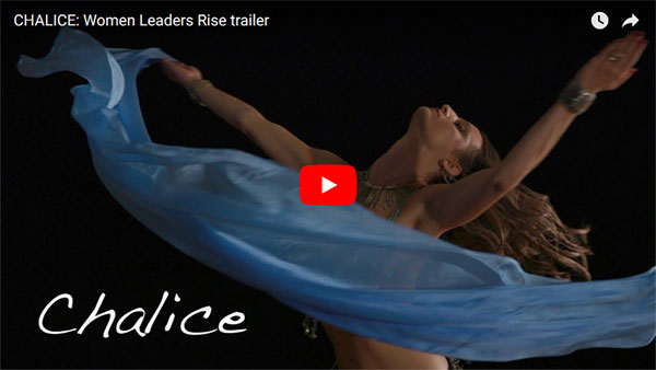 CHALICE: Women Leaders Rise Movie